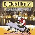 DJ Club Hits 7 : Ade '09