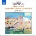 Mompou: Piano Music Vol.6