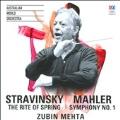 Stravinsky: The Rite of Spring; Mahler: Symphony No.1