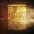 Musical Mojo Of Dr.John: A Celebration Of Mac & His Music [2CD+DVD+Blu-ray Disc]