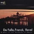 De Falla, Franck, Ravel - Nights in the Gardens of Spain