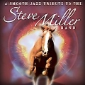 A Smooth Jazz Tribute To The Steve Miller Band