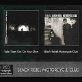 Black Rebel Mortorcycle Club / Take Them On , On Your Own [Limited]