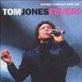 Tom Jones Fever!