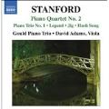 C.V.Stanford: Piano Quartet No.2, Piano Trio No.1, Legend, etc