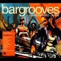 Bargrooves Deepsouldiso Deluxed