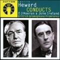 Leslie Heward Conducts E.J.Moeran & John Ireland