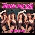 Dance Mix USA : In the Club Vol.2