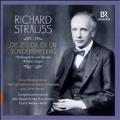 Richard Strauss: Die Zeit, die ist ein Sonderbar Ding - Horbiografie und Briefe