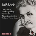 Janacek: Hospodine!, Msa Glagolskaja, Zapisnik Zmizeleho