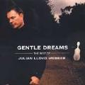 Gentle Dreams - The Best of Julian Lloyd Webber / Elton John