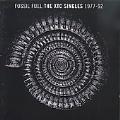 Fossil Fuel: Singles 1977-1992