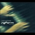 Reform - Solo Piano