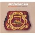Jazz Pa Svenska : Swedish Folk Songs