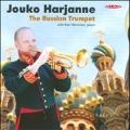 The Russian Trumpet / Jouko Harjanne, Kari Hanninen