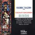 Talgorn: Vinum Et Sanguinem- Ode a Saint Vincent / Bourgogne