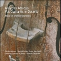 A.Malcys: Vox Clamantis in Deserto - Music for Chamber Orchestra