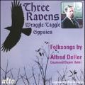 Three Ravens - Wraggle-Taggle Gypsies