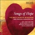 Songs of Hope - J.S.Bach, Britten, Bernstein, etc