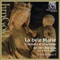 La Bele Marie - Conduits et Chansons de l'Ars Antiqua