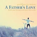 Golden Slumbers - A Father's Love