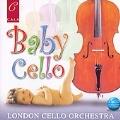 Baby Cello -Saint-Saens/Schubert/L.Bonfa/etc :Geoffrey Simon(cond)/London Cello Orchestra