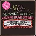 The Magical Music of Andrew Lloyd Webber