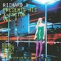 Richard X Presents His X Facto Vol.1 [CCCD]