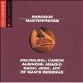 Baroque Masterpieces - Pachelbel, Albinoni, Bach, et al