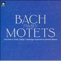 Bach Family Motets / Marlow, Trinity College Choir Cambridge