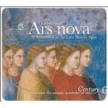 CENTURY EDITION VOL.6 -ARS NOVA:LA CONTESTATION/FIRST POLYPHONIC MASSES/FRENCH ARS NOVA/ETC:CLEMENCIC CONSORT/ENSEMBLE ORGANUM/ANONYMOUS 4/ETC