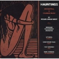 Hauntings: Orchestral and Chamber Music by Richard Jordan Smoot