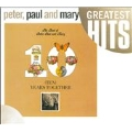 Best Of Peter, Paul & Mary: Ten Years Together, The