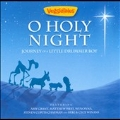 O Holy Night : Journey of a Little Drummer Boy