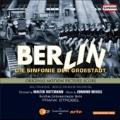 E.Meisel: Berlin - Sinfonie der Grosstadt (Symphony of a Metropolis)