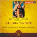 Richard Hickox Conducts Sir John Tavener