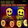 Black to Comm [2CD+DVD]