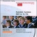 J.S.Bach: Cantatas BWV.34, BWV.74 & BWV.172