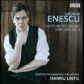 Enescu: Symphony No.3, Ouverture de Concert