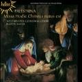 Palestrina: Missa Hodie Christus Natus Est, etc