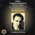 Berlioz: Symphonie Fantastique, etc / Bruno Walter