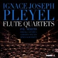 Ignace Joseph Pleyel: Flute Quartets