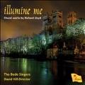 Richard Lloyd: Illumine Me - Choral Works