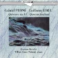 Pierne: Quintet in Three Parts;  Lekeu: Unfinished Quartet