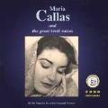 Maria Callas and The Great Verdi Voices