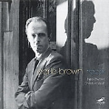 Earle Brown:Tracer :Folio & Four Systems/Octet/Music for Violin, Cello & Piano/etc:Christian Wolff(cond)/Ne(x) Tworks Ensemble/etc