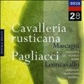 Leoncavallo: I Pagliacci; Mascagni: Cavalleria Rusticana