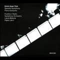 Erkki-Sven Tuur: Symphony No.7, Piano Concerto