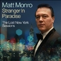Stranger in Paradise: The Lost New York Sessions