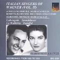Italian Singers of Wagner Vol 2 / Del Monaco, Pertile, et al